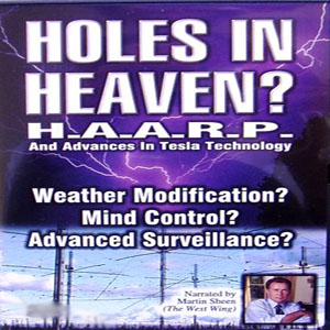 HAARP – Holes in Heaven