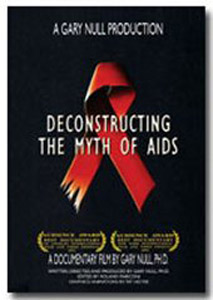 Deconstructing The Myth Of AIDS