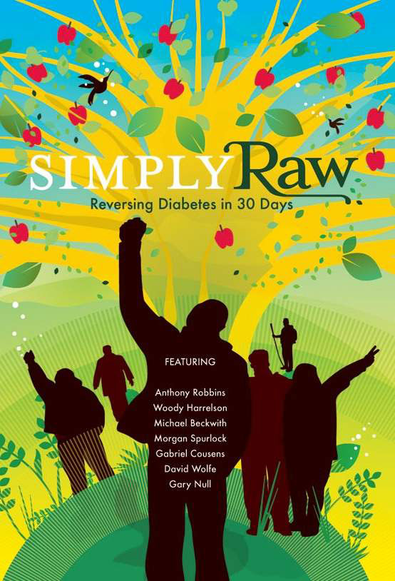 Simply Raw - Reversing Diabetes in 30 Days (trailer)