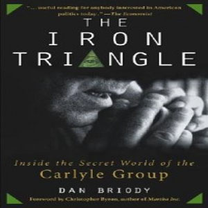 The Iron Triangle - The Carlyle Group Exposed