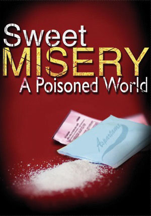 Aspartame - Sweet Misery A Poisoned World