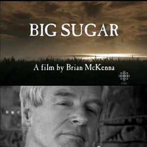 CBC - Big Sugar