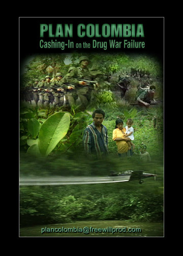 Plan Colombia - Cashing in on the Drug War Failure